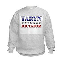 TARYN for dictator Sweatshirt