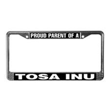 Proud Parent of a Tosa Inu License Plate Frame