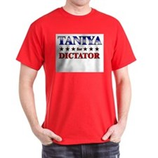 TANIYA for dictator T-Shirt