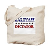TALIYAH for dictator Tote Bag