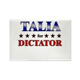 TALIA for dictator Rectangle Magnet