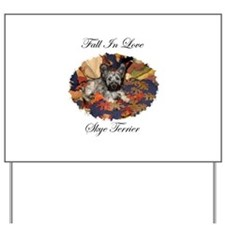 Skye Terrier - Fall In Love Yard Sign