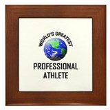 World's Greatest PROFESSIONAL ATHLETE Framed Tile