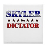 SKYLER for dictator Tile Coaster
