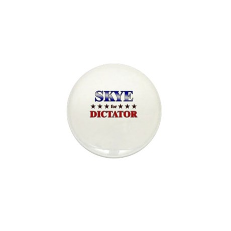 SKYE for dictator Mini Button