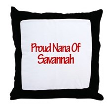 Proud Nana of Savannah Throw Pillow