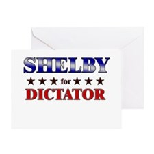 SHELBY for dictator Greeting Card