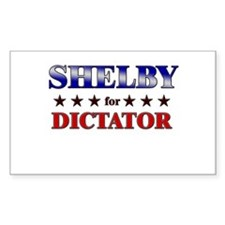 SHELBY for dictator Rectangle Decal
