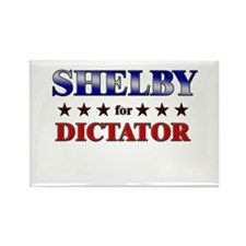 SHELBY for dictator Rectangle Magnet