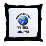 World's Greatest POLITICAL ANALYST Throw Pillow