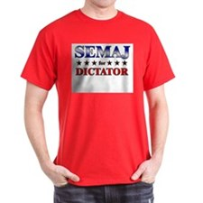 SEMAJ for dictator T-Shirt