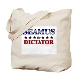 SEAMUS for dictator Tote Bag