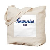 Grannies Rule Tote Bag