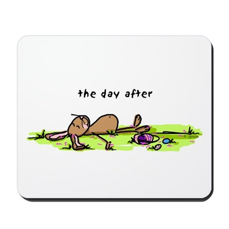 The Day After Easter Mousepad