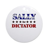 SALLY for dictator Ornament (Round)