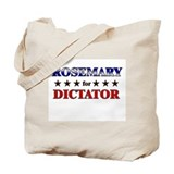 ROSEMARY for dictator Tote Bag