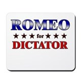 ROMEO for dictator Mousepad