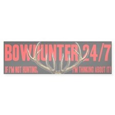 Bowhinter 24/7 Bumper Bumper Sticker