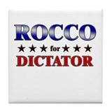 ROCCO for dictator Tile Coaster