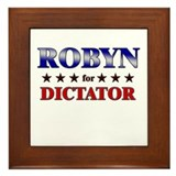 ROBYN for dictator Framed Tile