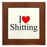 """I Love (Heart) Shitting"" Framed Tile"