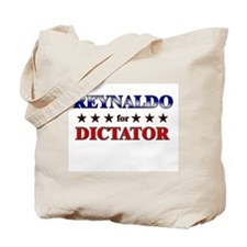 REYNALDO for dictator Tote Bag