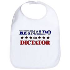 REYNALDO for dictator Bib