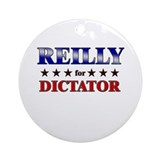 REILLY for dictator Ornament (Round)