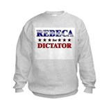 REBECA for dictator Sweatshirt