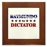 RAYMUNDO for dictator Framed Tile