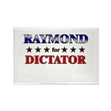 RAYMOND for dictator Rectangle Magnet