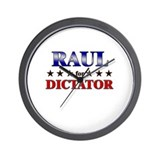 RAUL for dictator Wall Clock