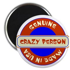 "Genuine Crazy Person 2.25"" Magnet (100 pack)"