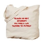 Talking To Myself Tote Bag
