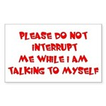 Talking To Myself Rectangle Sticker