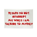 Talking To Myself Rectangle Magnet (100 pack)