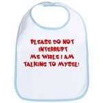Talking To Myself Bib