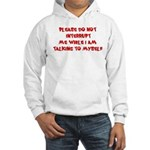 Talking To Myself Hooded Sweatshirt