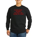 Talking To Myself Long Sleeve Dark T-Shirt