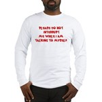 Talking To Myself Long Sleeve T-Shirt