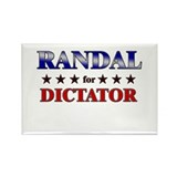 RANDAL for dictator Rectangle Magnet