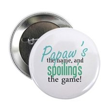 "Papaw's the Name! 2.25"" Button (10 pack)"