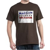 RAEGAN for dictator T-Shirt
