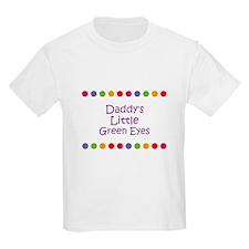 Daddy's Little Green Eyes T-Shirt