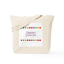 Daddy's Little Joy Tote Bag