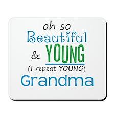 Beautiful and Young Grandma Mousepad