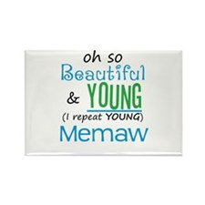 Beautiful and Young Memaw Rectangle Magnet