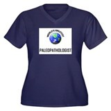 World's Greatest PALEOPATHOLOGIST Women's Plus Siz