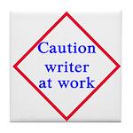 Writer at work tile coaster