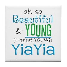 Beautiful and Young YiaYia Tile Coaster